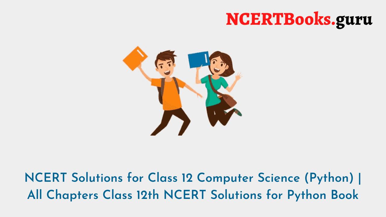NCERT Solutions Class 12 Python