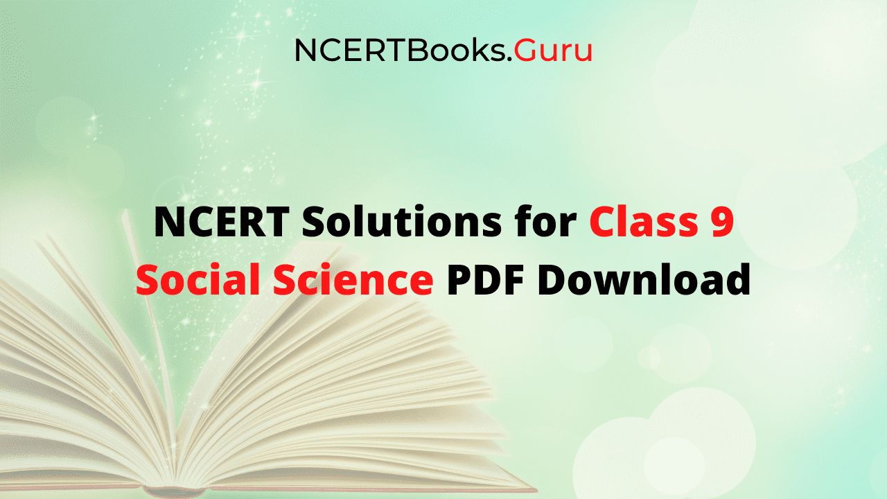 NCERT Solutions for class 9 Social Science PDF Download
