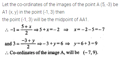 ML Aggarwal Class 10 Solutions for ICSE Maths Chapter 11 Section Formula Ex 11 17