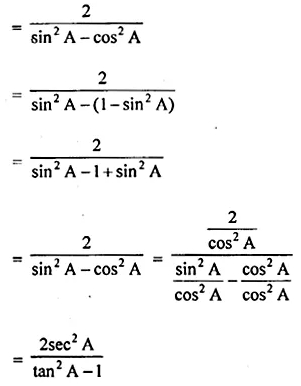 ML Aggarwal Class 10 Solutions for ICSE Maths Chapter 18 Trigonometric Identities Chapter Test 24
