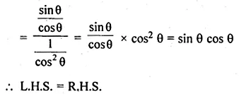 ML Aggarwal Class 10 Solutions for ICSE Maths Chapter 18 Trigonometric Identities Ex 18 18