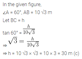 ML Aggarwal Class 10 Solutions for ICSE Maths Chapter 20 Heights and Distances MCQS 4