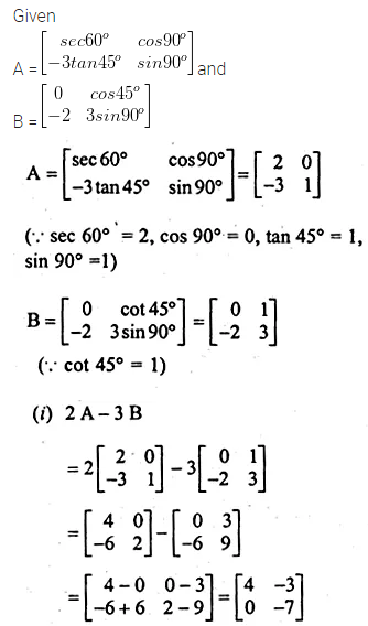 ML Aggarwal Class 10 Solutions for ICSE Maths Chapter 8 Matrices Chapter Test 17
