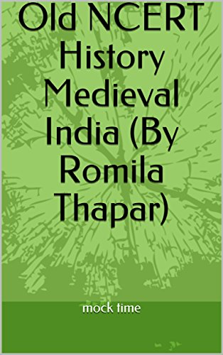 Medieval Indian History by Romila Thapar