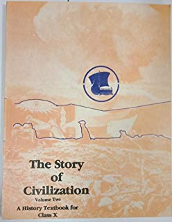 The Story of Civilization Part 2 by Arjun Dev