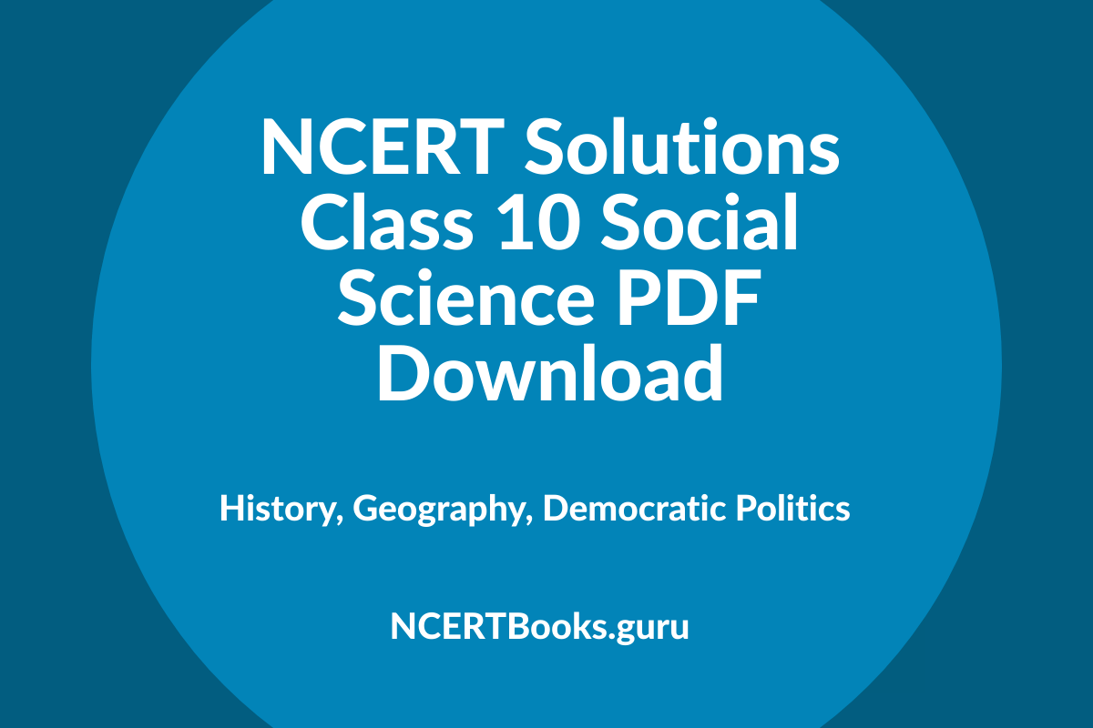 NCERT Solutions Class 10 Social Science PDF Download