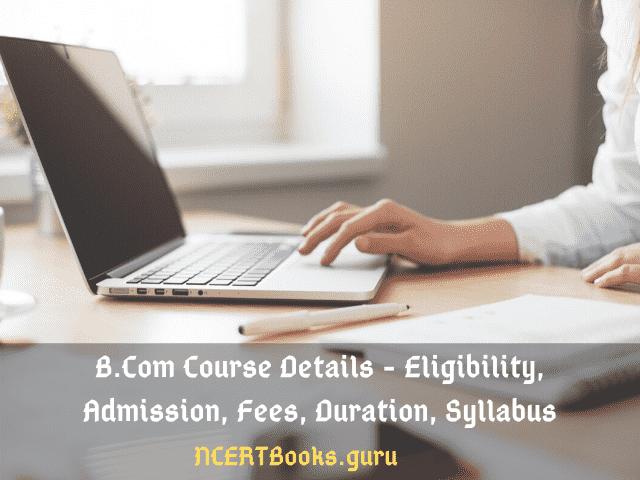 B.Com Course Details