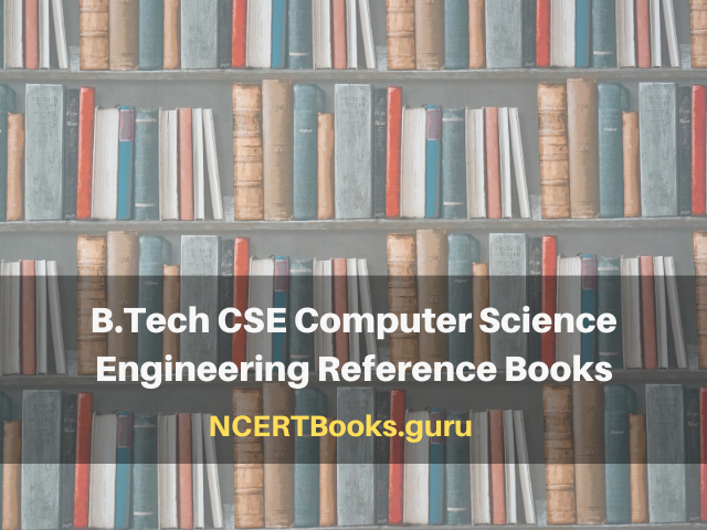 B.Tech CSE Computer Science Engineering Reference Books