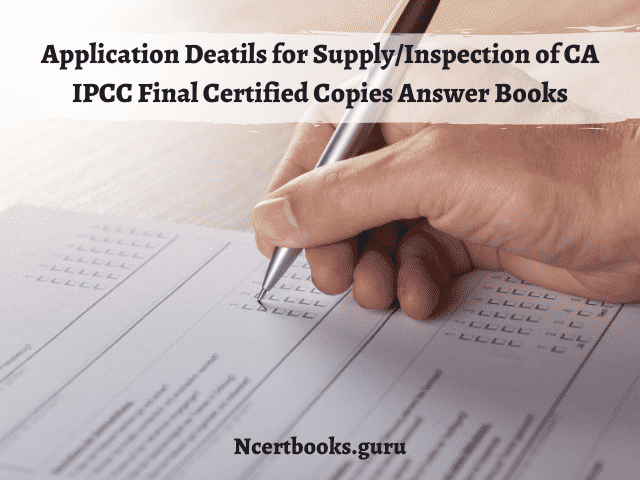 Details of CA IPCC & Final certified copies & evaluated answer books
