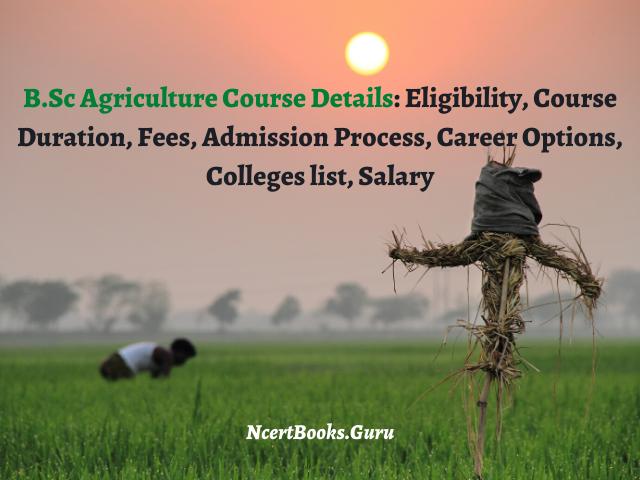 B.Sc Agriculture Course Details 2020