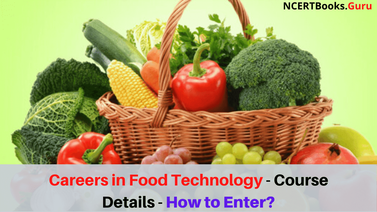 Careers in Food Technology