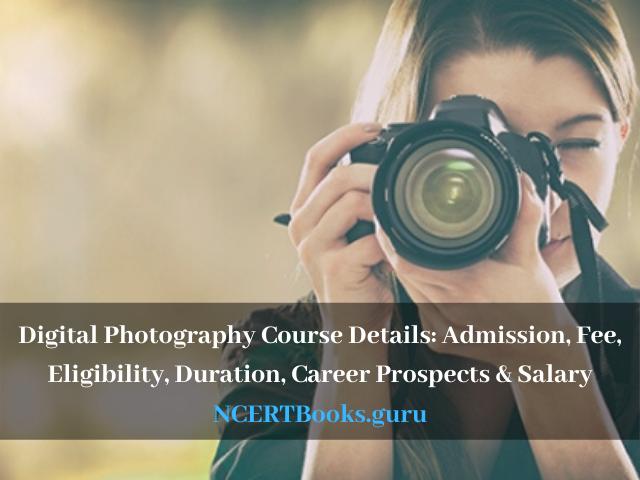 Digital Photography Course Details