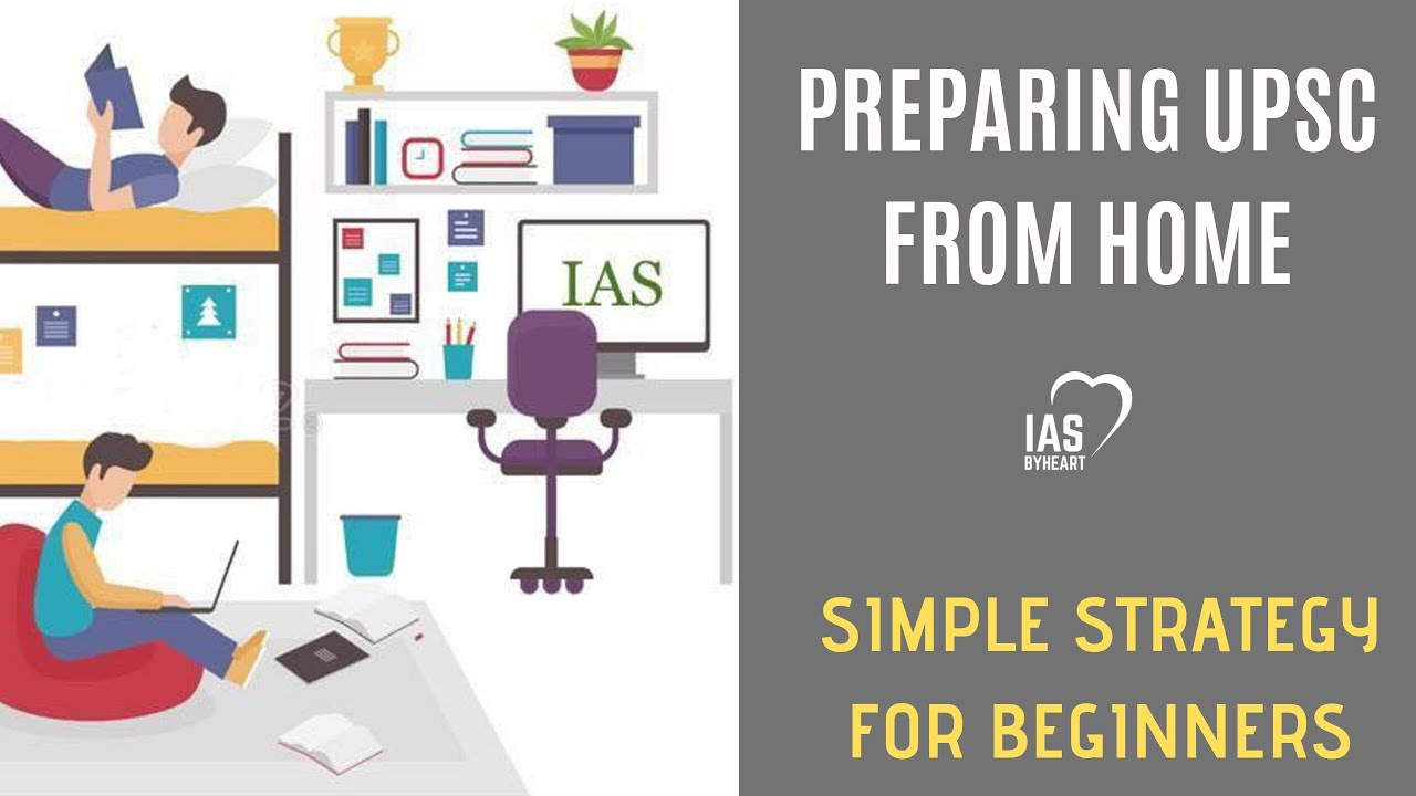 How to Study for IAS at Home