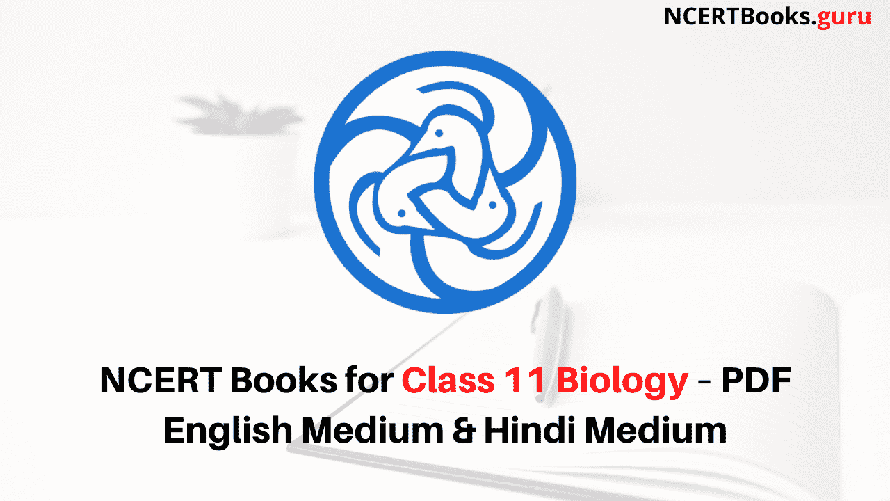 NCERT Books for Class 11 Biology PDF Download