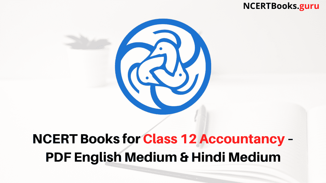 NCERT Books for Class 12 Accountancy PDF Download