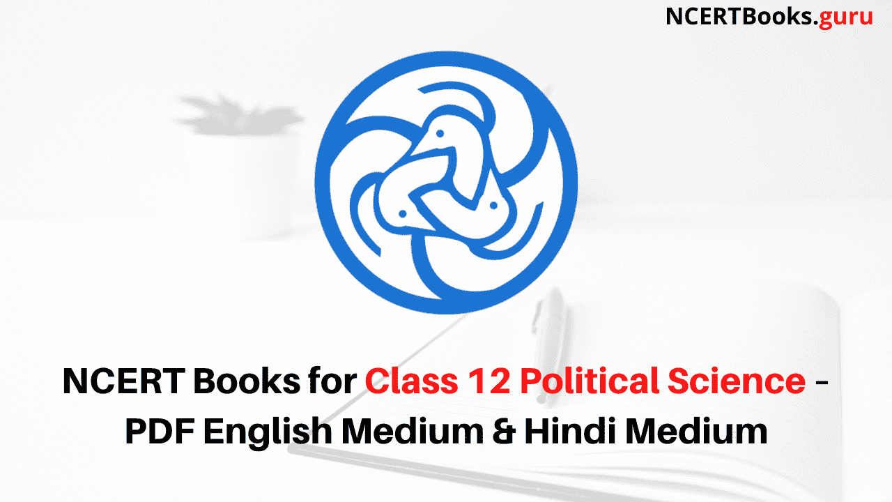 NCERT Books for Class 12 Political Science Part-II PDF Download