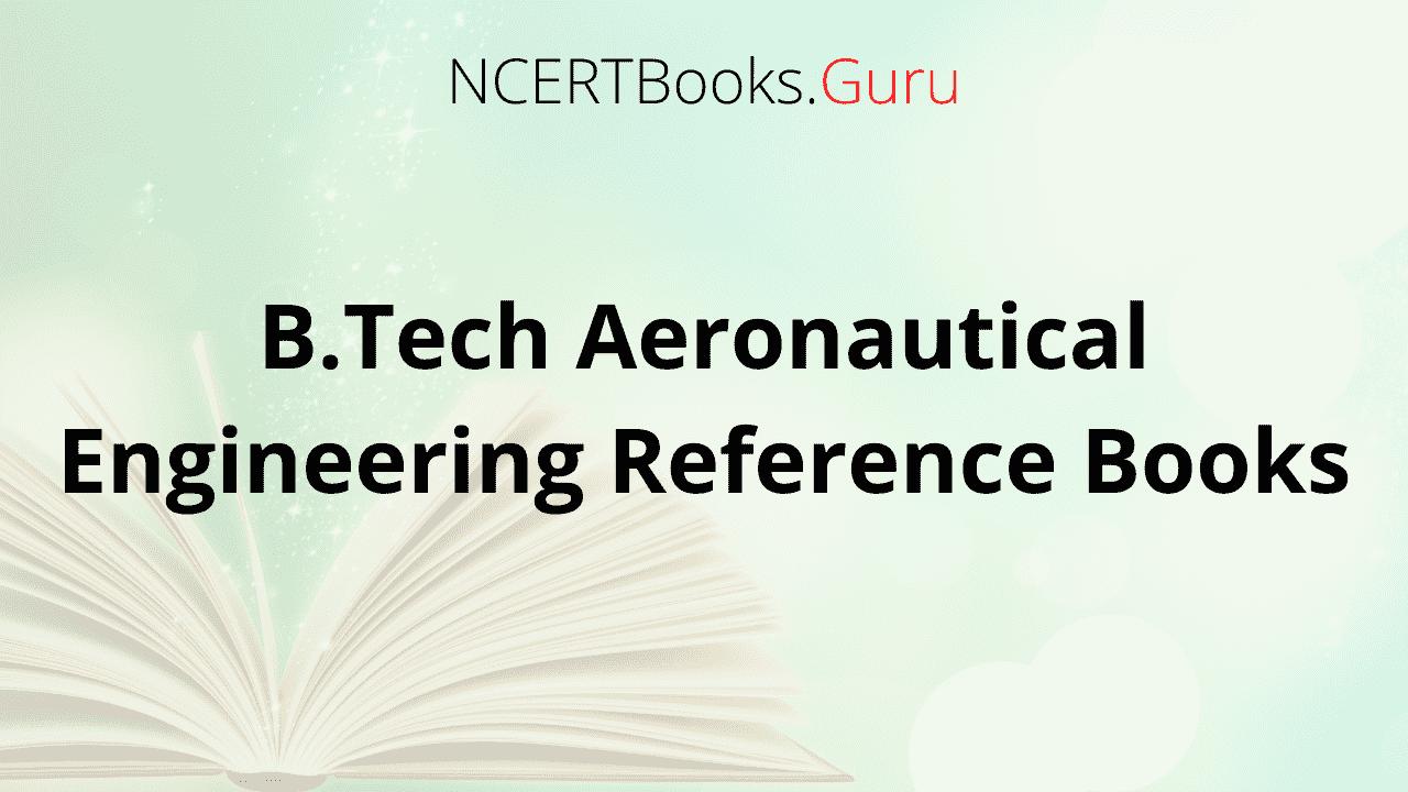 B.Tech Aeronautical Engineering Reference Books