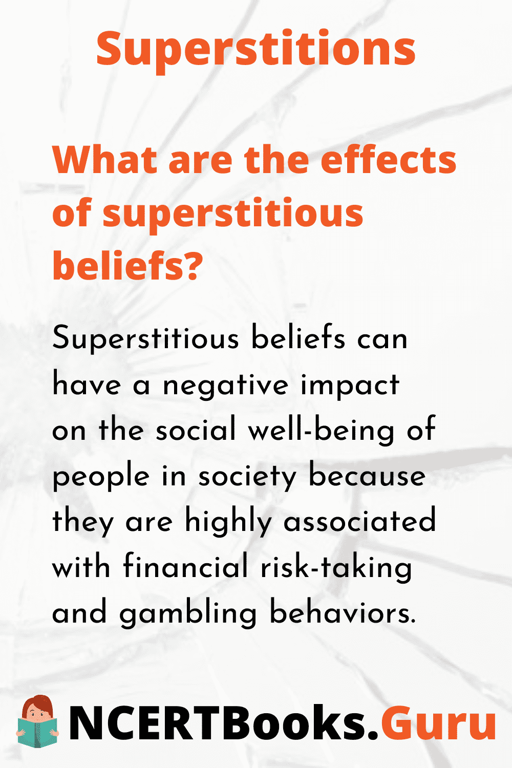 What are the effects of superstitious beliefs