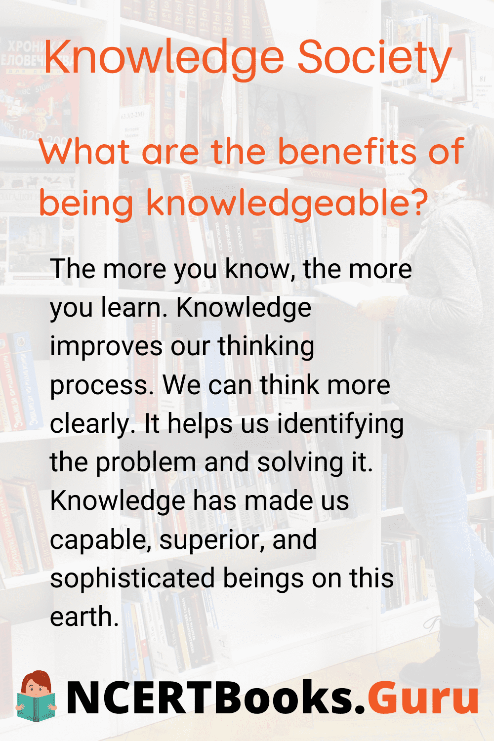Benefits of being Knowledgeable