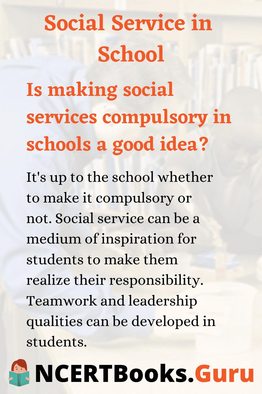 Is making Social Service Compulsory in School a good idea
