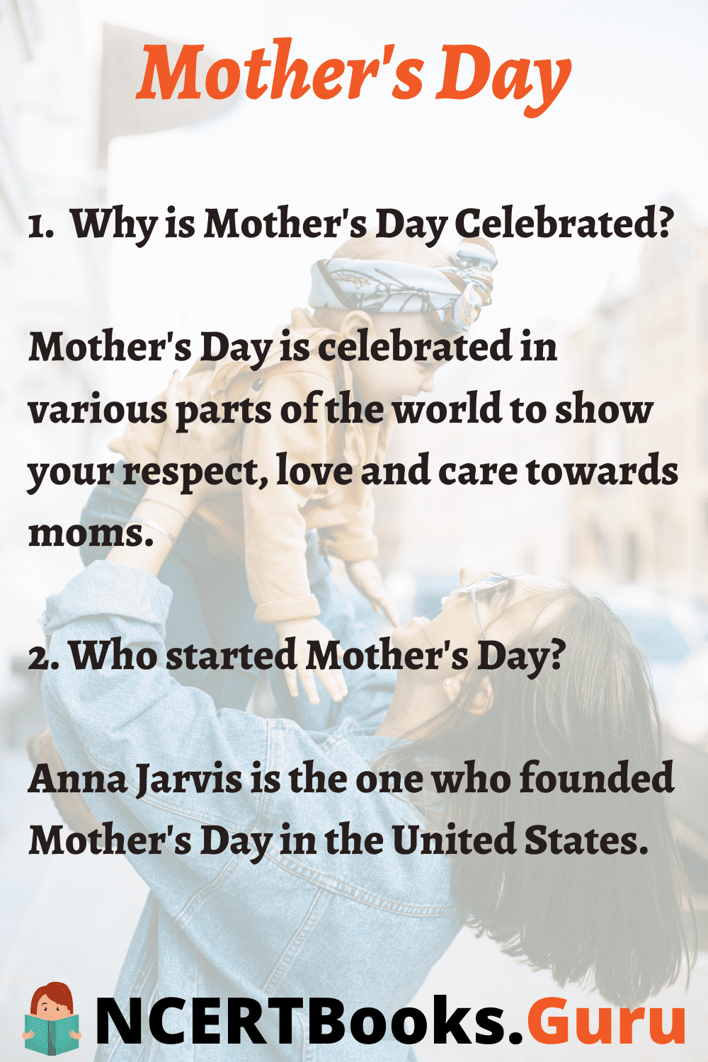 Why is Mothers Day Celebrated