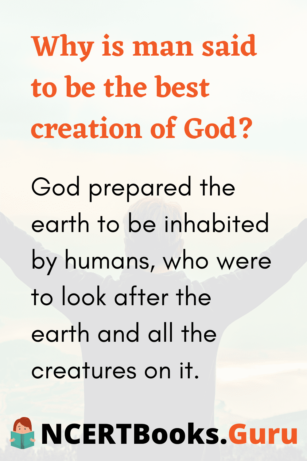 Why is man God's Best Creation
