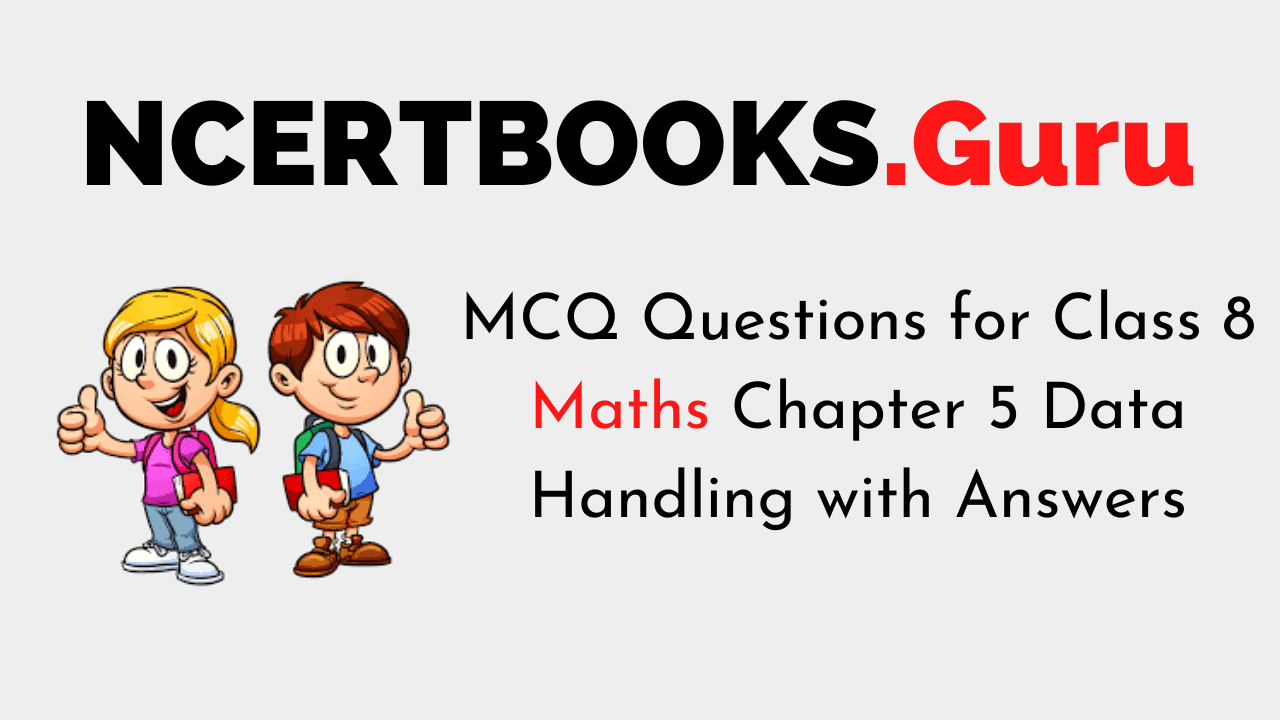 MCQ Questions for Class 8 Maths Chapter 5 Data Handling with Answers