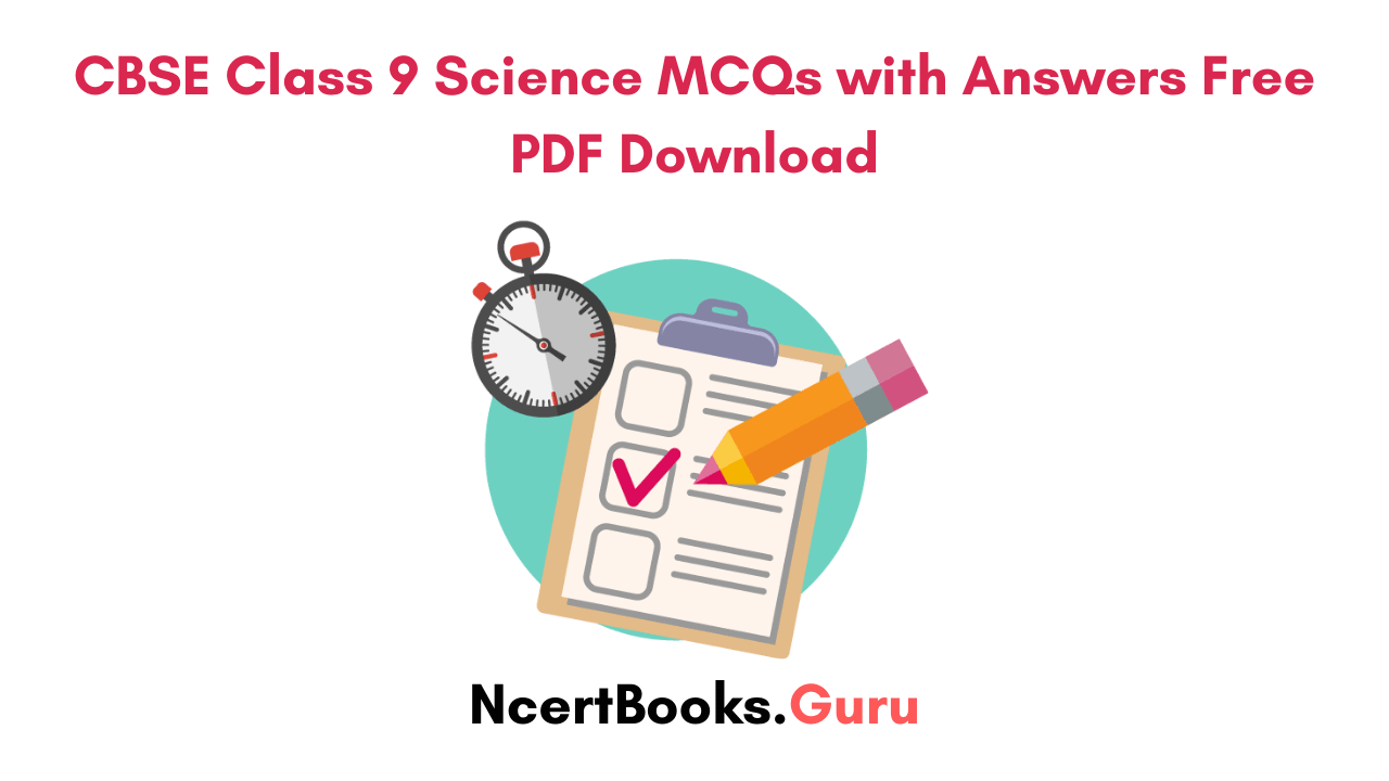 class 9 cbse mcqs quiz for science pdf free download