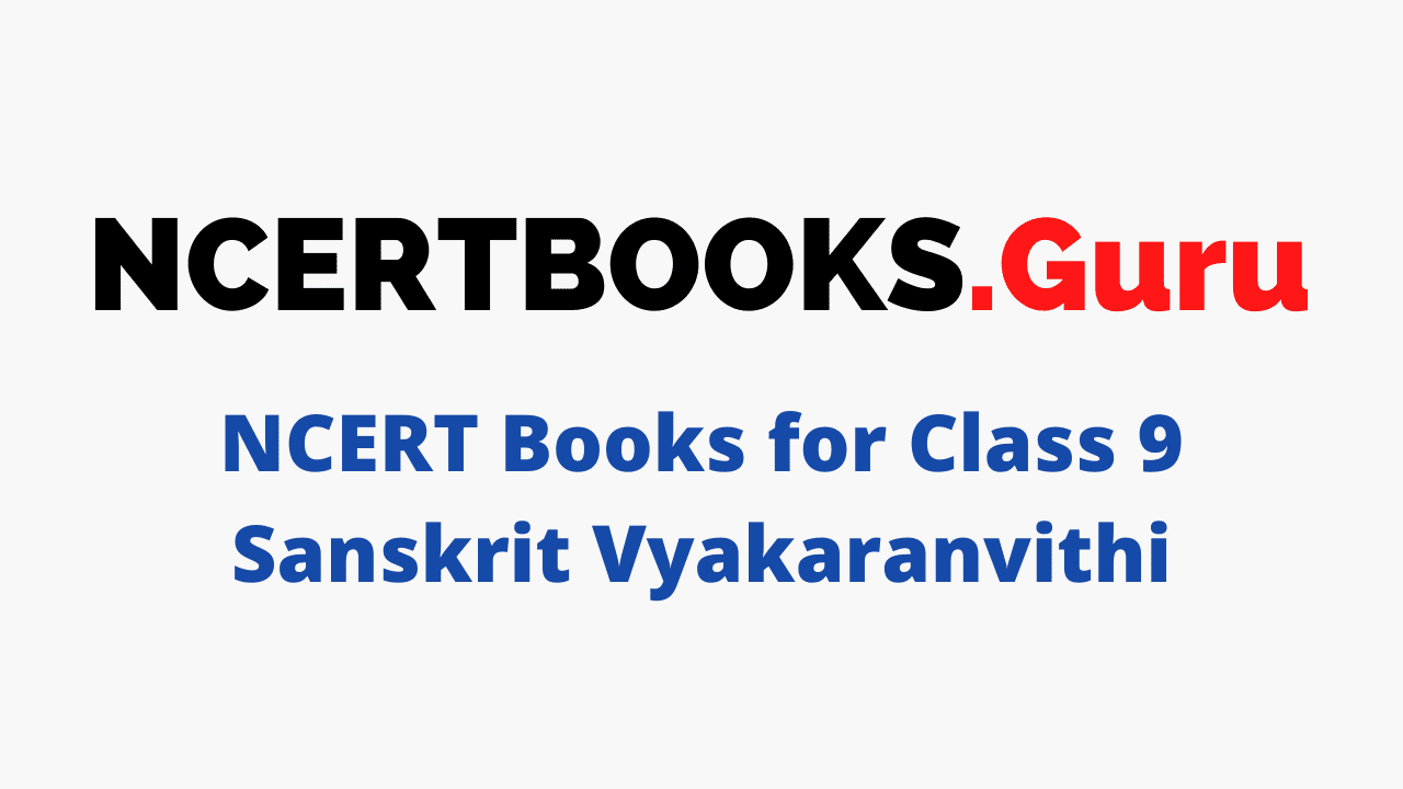 Class 9 Sanskrit Vyakaranvithi