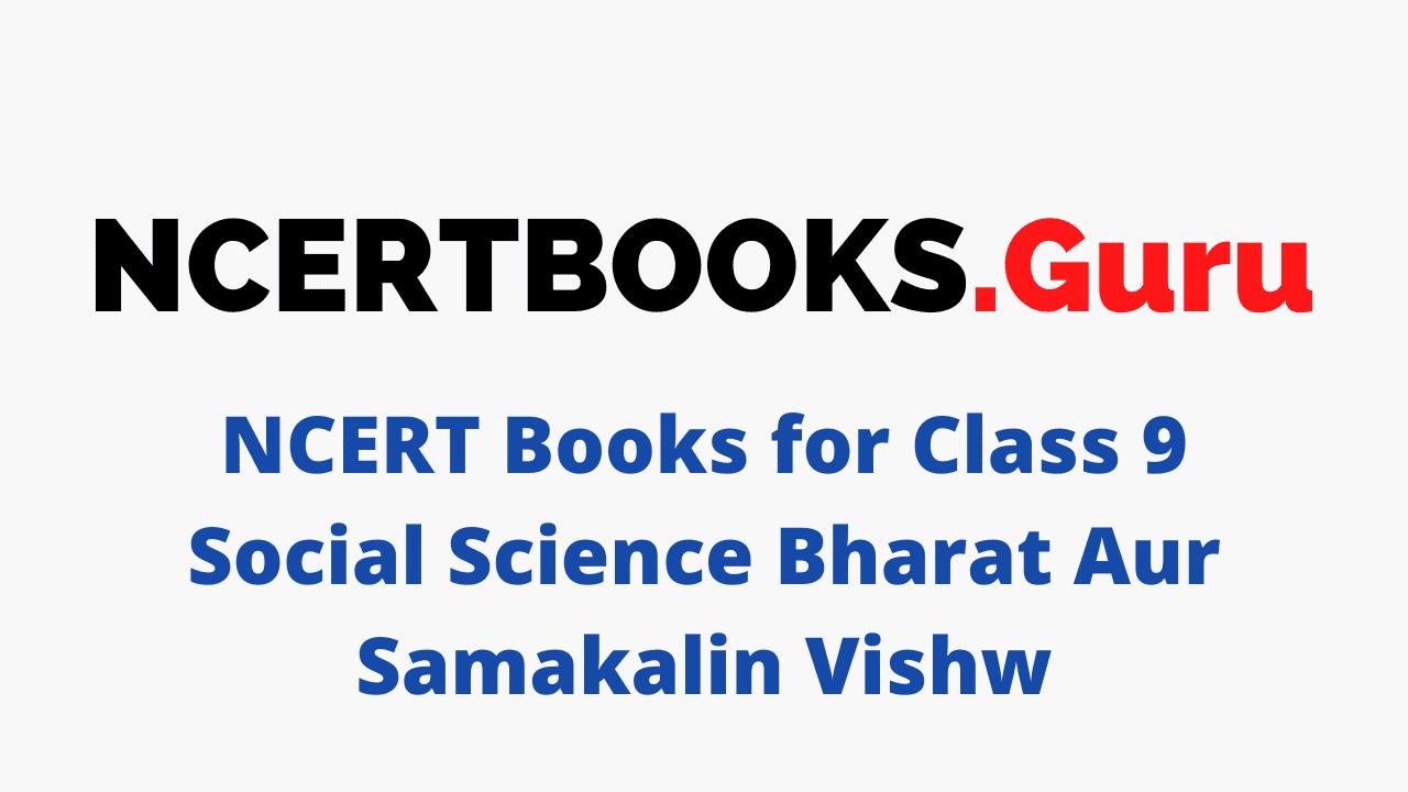 Class 9 Social Science Bharat Aur Samakalin Vishw