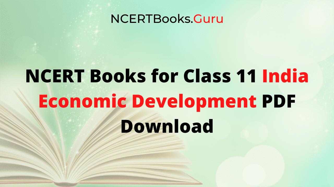 NCERT Books for Class 11 India Economic Development PDF Download