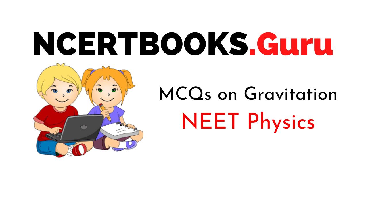 Gravitation MCQs for NEET
