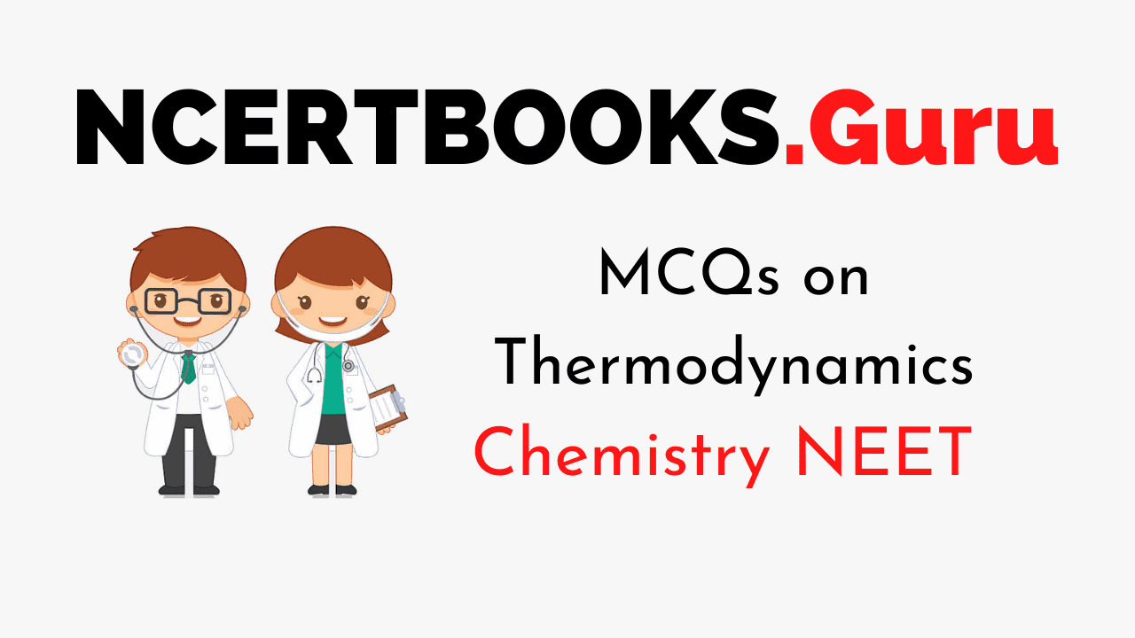MCQs on Thermodynamics for NEET