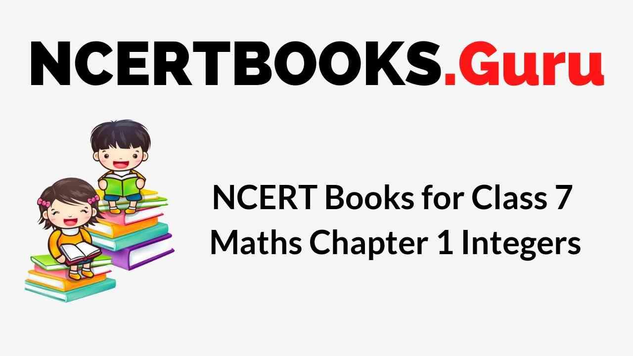 NCERT Books for Class 7 Maths Chapter 1 Integers PDF Download