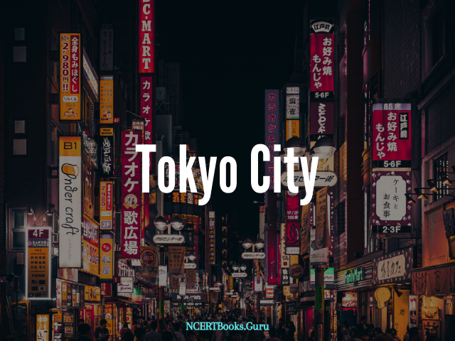 Tokyo first largest city of the world in population