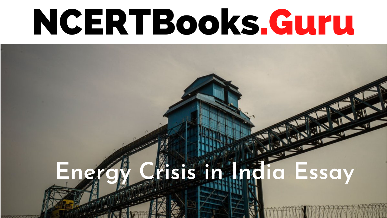 Long Essay on Energy Crisis in India
