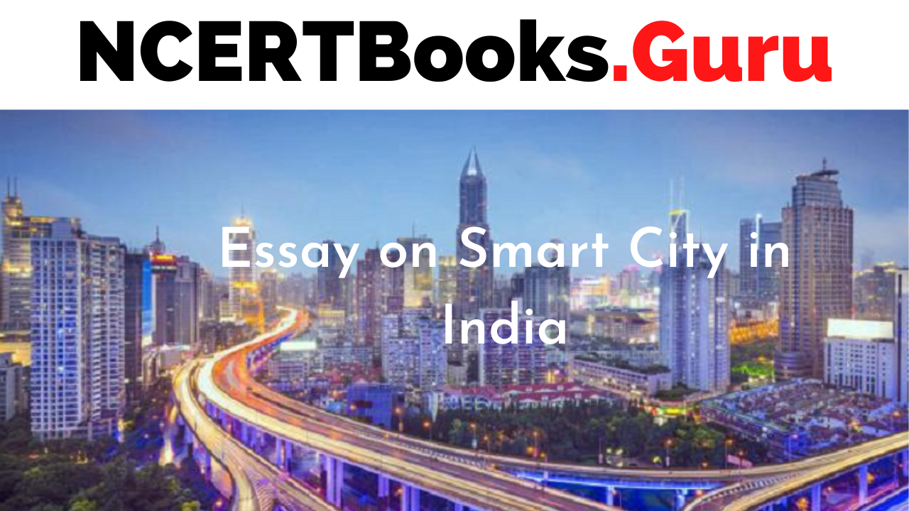 Essay on Smart City in India