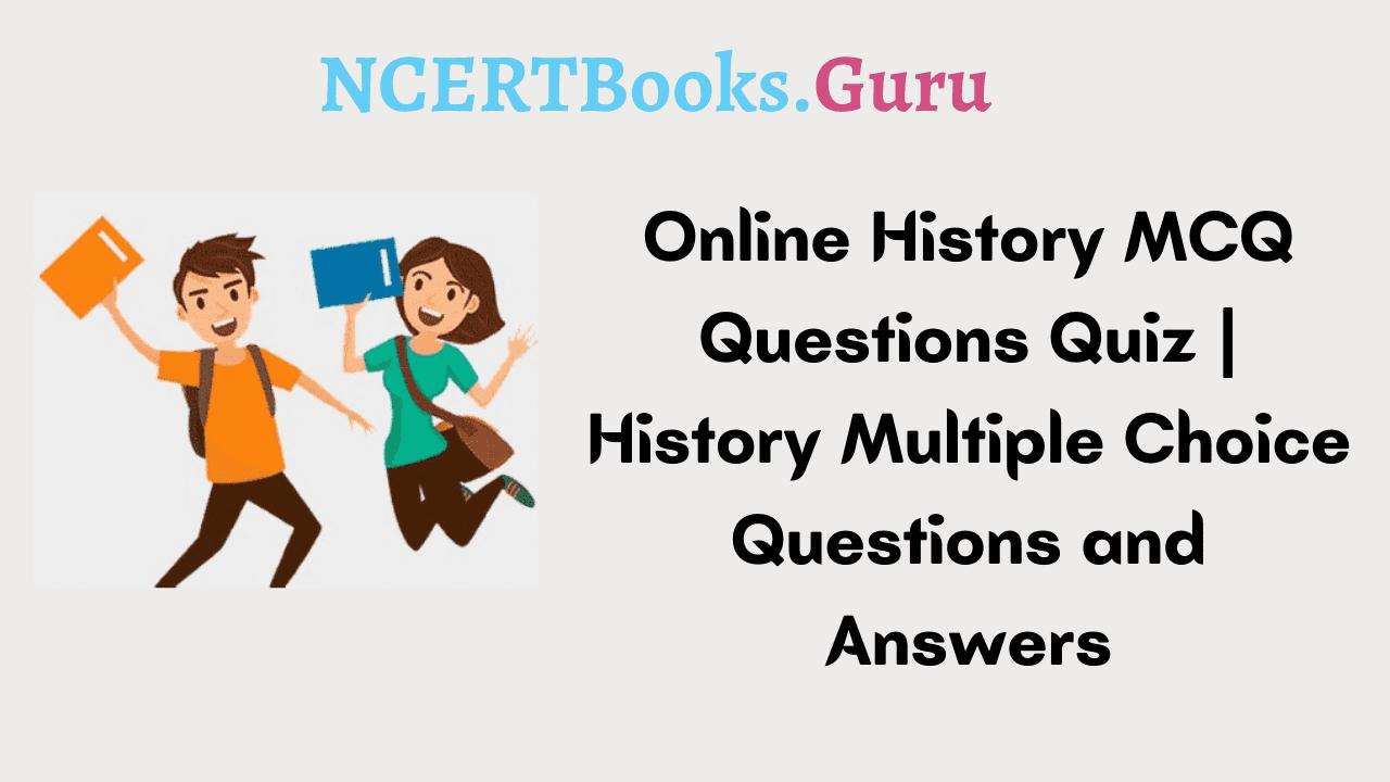 History MCQ Questions Quiz
