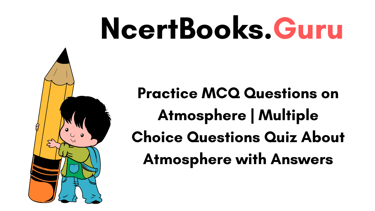 MCQ Questions on Atmosphere