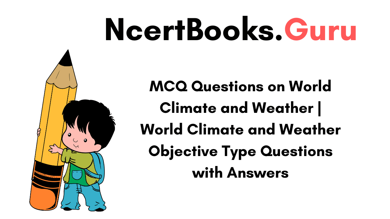 MCQ Questions on World Climate and Weather
