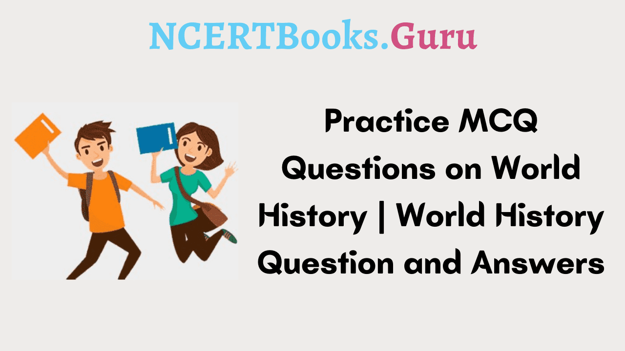 MCQ Questions on World History